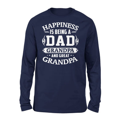 Happiness is being a DAD grandpa and great - Standard Long Sleeve - S / Navy