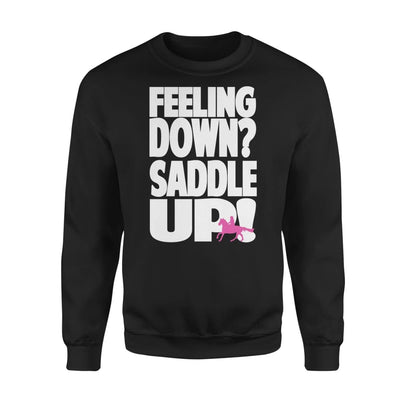 Horse Lover Gift Feeling Down Saddle Up - Standard Fleece Sweatshirt - S / Black