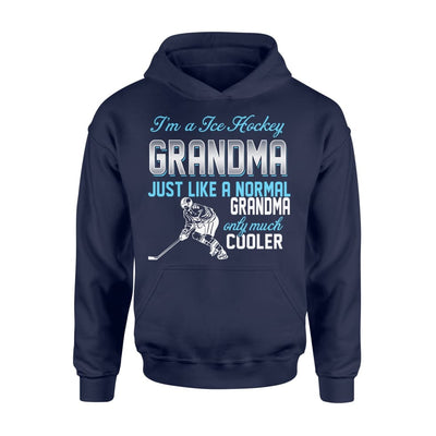 Ice Hockey Grandma Just Like A Normal Only Much Cooler Gift For Mother Mama - Standard Hoodie - M / Navy
