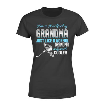 Ice Hockey Grandma Just Like A Normal Only Much Cooler Gift For Mother Mama - Standard Womens T-shirt - XS / Black