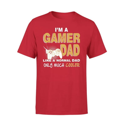 Im A Gamer Dad Just Like Normal Only Much Cooler - Premium Tee - XS / Red