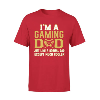 Im A Gaming Dad Just Like Normal Except Much Cooler - Premium Tee - XS / Red