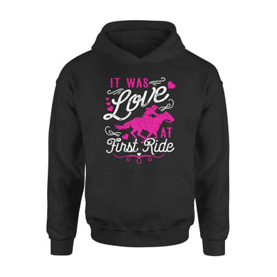 It Was Love At First Ride Horse Lover Riding Mom Grandma - Standard Hoodie - S / Black