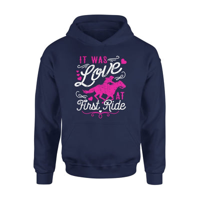 It Was Love At First Ride Horse Lover Riding Mom Grandma - Standard Hoodie - S / Navy