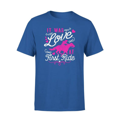 It Was Love At First Ride Horse Lover Riding Mom Grandma - Standard Tee - S / Royal