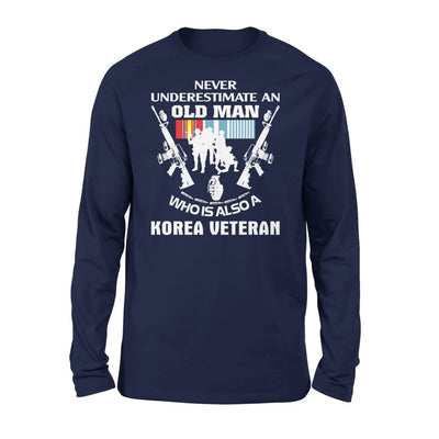 Korean Veteran Gift Never Underestimate An Old Men Who Also Is A Koren - Standard Long Sleeve - S / Navy