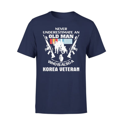 Korean Veteran Gift Never Underestimate An Old Men Who Also Is A Koren - Standard Tee - S / Navy