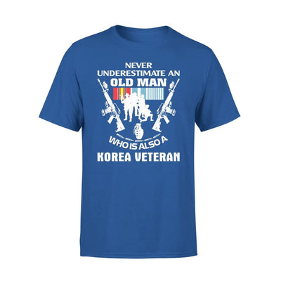 Korean Veteran Gift Never Underestimate An Old Men Who Also Is A Koren - Standard Tee - S / Royal
