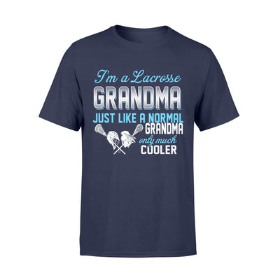 Lacrosse Grandma Just Like A Normal Only Much Cooler Gift For Mother Mama - Standard T-shirt - S / Navy