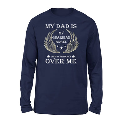 My Dad Is Guardian Angel And He Watches Over Me - Standard Long Sleeve - S / Navy