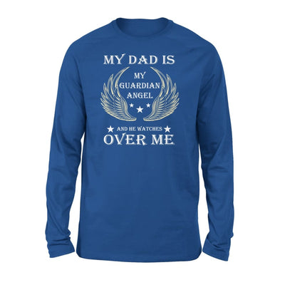 My Dad Is Guardian Angel And He Watches Over Me - Standard Long Sleeve - S / Royal