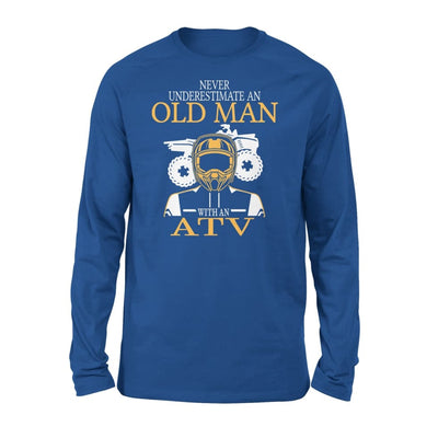 Never Underestimate An Old Man With ATV All Terrain Vehicle Fans Gift For Grandpa Dad Father - Standard Long Sleeve - S / Royal