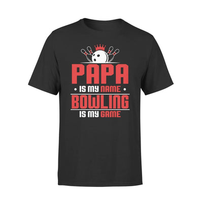 Papa Is My Name bowling Game - Gift for Grandpa Who Love Bowling - Premium Tee - XS / Black