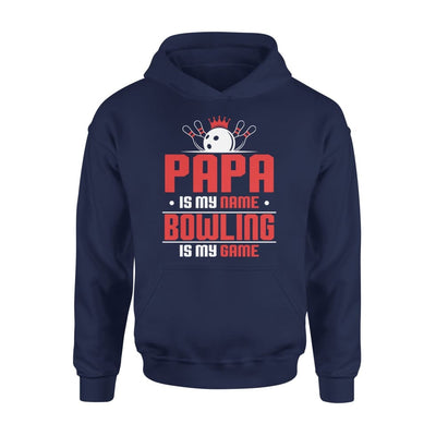 Papa Is My Name bowling Game - Gift for Grandpa Who Love Bowling - Standard Hoodie - S / Navy