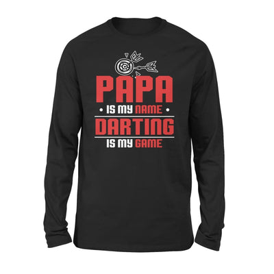 Papa Is My Name darting Game - Gift for Grandpa Who Love Playing Darts - Standard Long Sleeve - S / Black