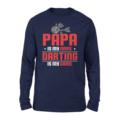 Papa Is My Name darting Game - Gift for Grandpa Who Love Playing Darts - Standard Long Sleeve - S / Navy