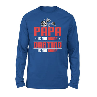 Papa Is My Name darting Game - Gift for Grandpa Who Love Playing Darts - Standard Long Sleeve - S / Royal