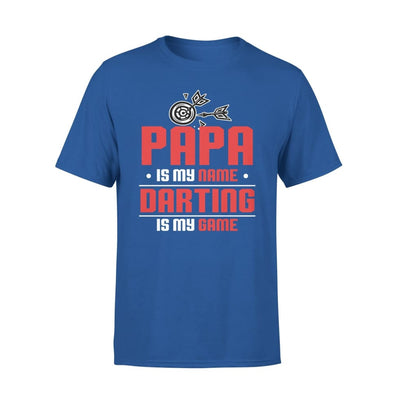 Papa Is My Name darting Game - Gift for Grandpa Who Love Playing Darts - Standard Tee - S / Royal
