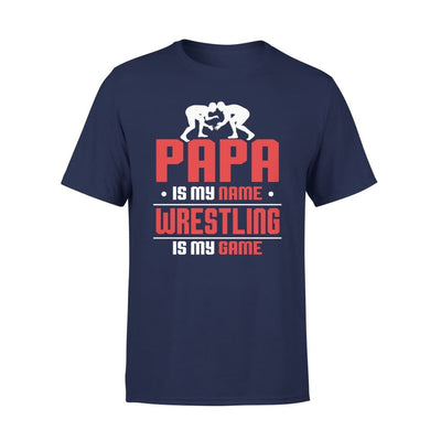 Papa Is My Name wrestling Game - Gift for Wrestling Grandpa - Premium Tee - XS / Navy