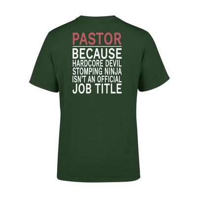 Pastor Because hardcore devil is not an official job title - Premium Tee - XS / Forest