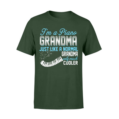 Piano Grandma Just Like A Normal Only Much Cooler Gift For Mother Mama - Standard T-shirt - S / Forest