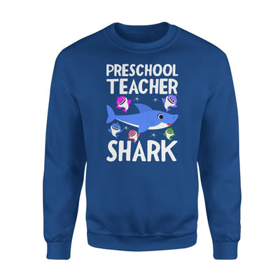 Preschool Teacher Shark Funny Doo Gift - Standard Fleece Sweatshirt - S / Royal