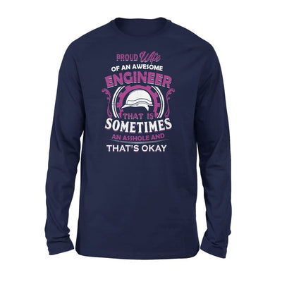 Proud Wife Of An Awesome Engineer That is Sometimes Assh*le And Thats Okay Retro Style - Standard Long Sleeve - S / Navy