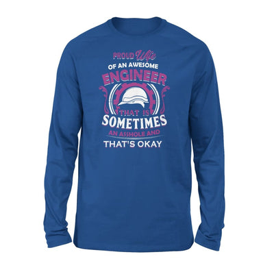 Proud Wife Of An Awesome Engineer That is Sometimes Assh*le And Thats Okay Retro Style - Standard Long Sleeve - S / Royal