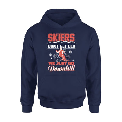 Skiers Dont Get Old We Just Go Downhill Skiing Lover - Standard Hoodie - S / Navy