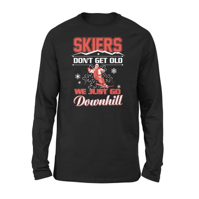Skiers Dont Get Old We Just Go Downhill Skiing Lover - Standard Long Sleeve - S / Black