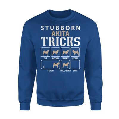 Stubborn Akita Tricks Funny Dog Lover - Standard Fleece Sweatshirt - S / Royal