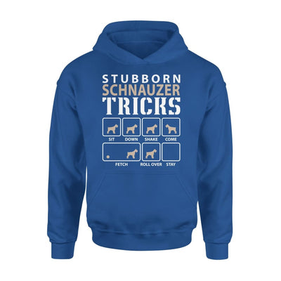 Stubborn Schnauzer Tricks Funny Dog Lover - Standard Hoodie - S / Royal