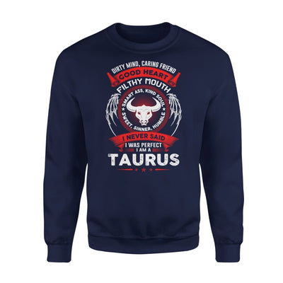 Taurus Birthday Gift Dirty Mind Caring Friend Filthy Mouth Astrology Zodiac Sign - Standard Fleece Sweatshirt - S / Navy