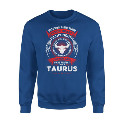Taurus Birthday Gift Dirty Mind Caring Friend Filthy Mouth Astrology Zodiac Sign - Standard Fleece Sweatshirt - S / Royal