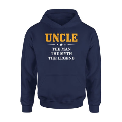 Uncle - The Man Myth Legend New Cool Crazy And Funny Gift For Your - Standard Hoodie - S / Navy