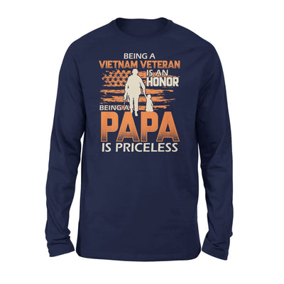 Vietnam Veteran Grandpa Gift Being Veterans is Honor Papa Priceless - Standard Long Sleeve - S / Navy