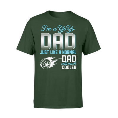 Yoyo Dad Just Like A Normal Only Much Cooler Gift For Father Papa - Standard T-shirt - S / Forest