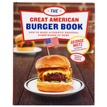 The Great American Burger Book  – Signed Cookbook