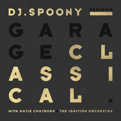 DJ SPOONY PRESENTS CLASSICAL GARAGE - CD WITH SIGNED INSERT
