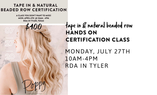 Poppy Hair Extensions Tape-In & Natural Beaded Row Certification Class
