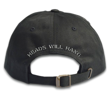 Load image into Gallery viewer, Heads Will Hang Hat (Pre-Order)