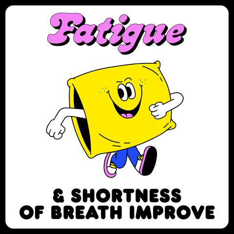 What happens to your body when you quit smoking. Fatigue and shortness of breath improve