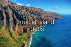 Tropical Island Videos - Nature Relaxation Collection