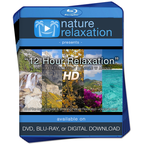 """12 Hours of Relaxation"" Nature Video Bundle w Music 1080p HD"
