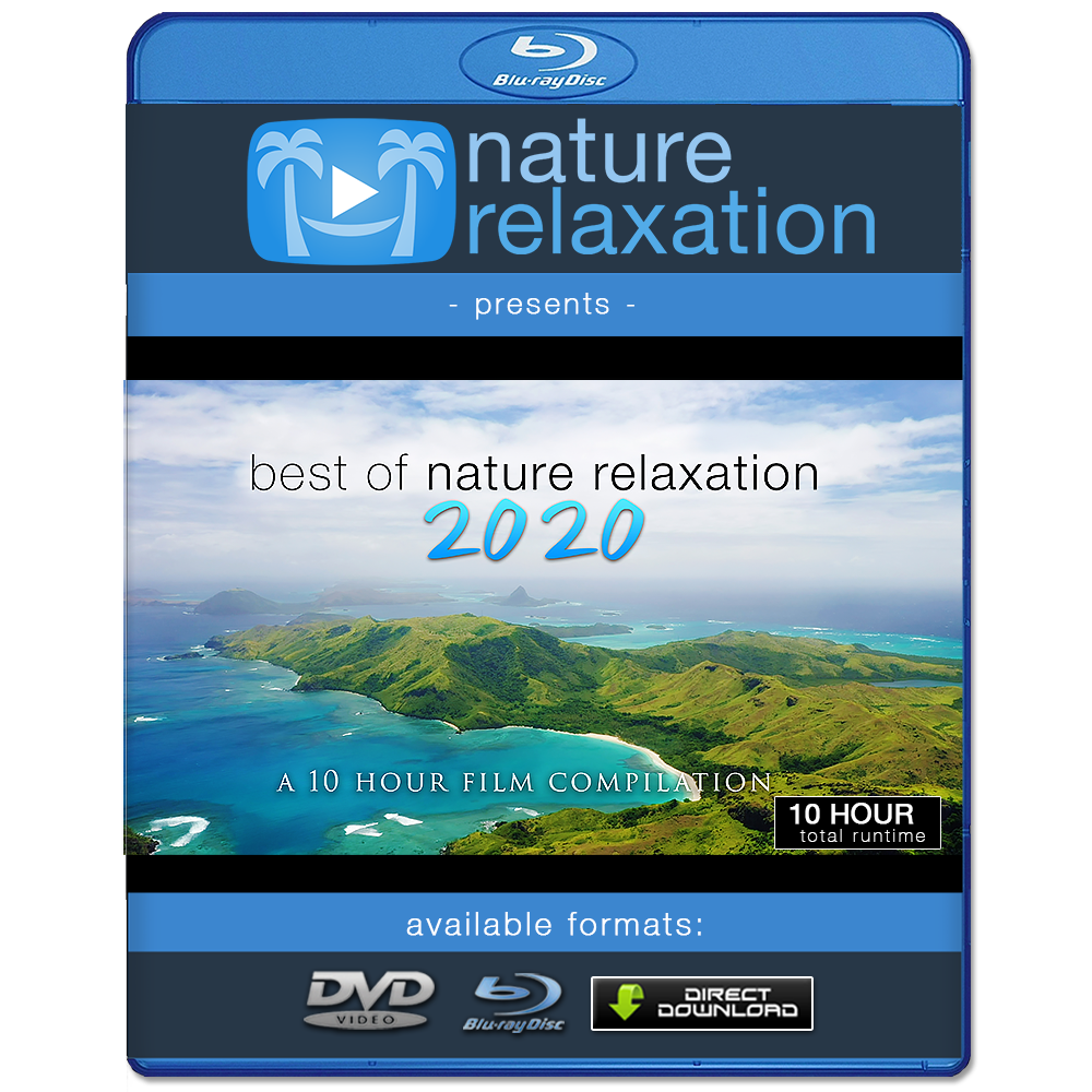 """Best of Nature Relaxation: 2020"" 10 Hour Film Compilation + Music 4K"