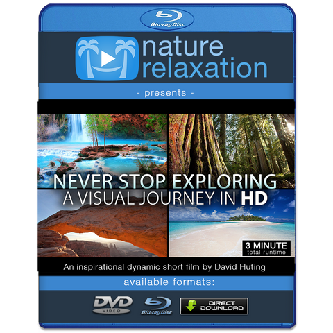 """Never Stop Exporing"" Uplifting Short Nature Relaxation Music Video HD 1080p"