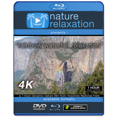 """Rainbow Waterfall Relaxation"" Yosemite 4K Nature Relaxation Video"