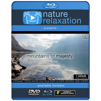 """Mountains of Majesty"" 1 HR Dynamic Nature Relaxation Video HD 1080p"