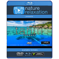 """Tahiti Journey"" 1 HR Signature Dynamic Film in 4K UHD"