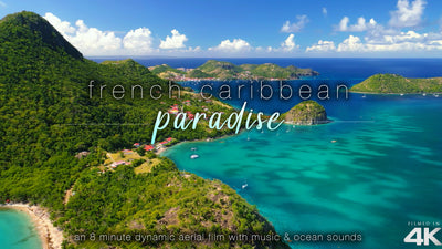 """French Caribbean Paradise"" Guadeloupe 8 Min Aerial Music Video in 4K"